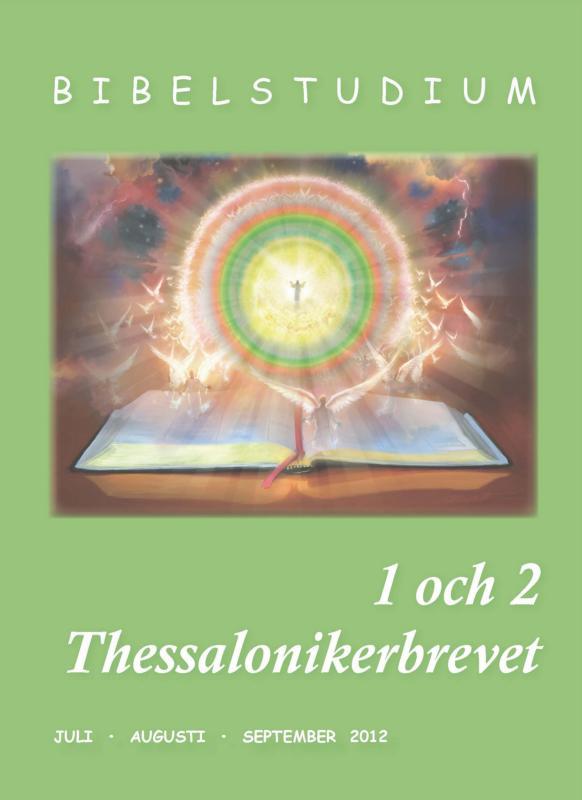 Tema: 1 och 2 Thessalonikerbrevet