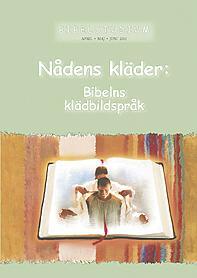 """Temat är """"Nådens kläder: Bibelns klädspråk""""."""