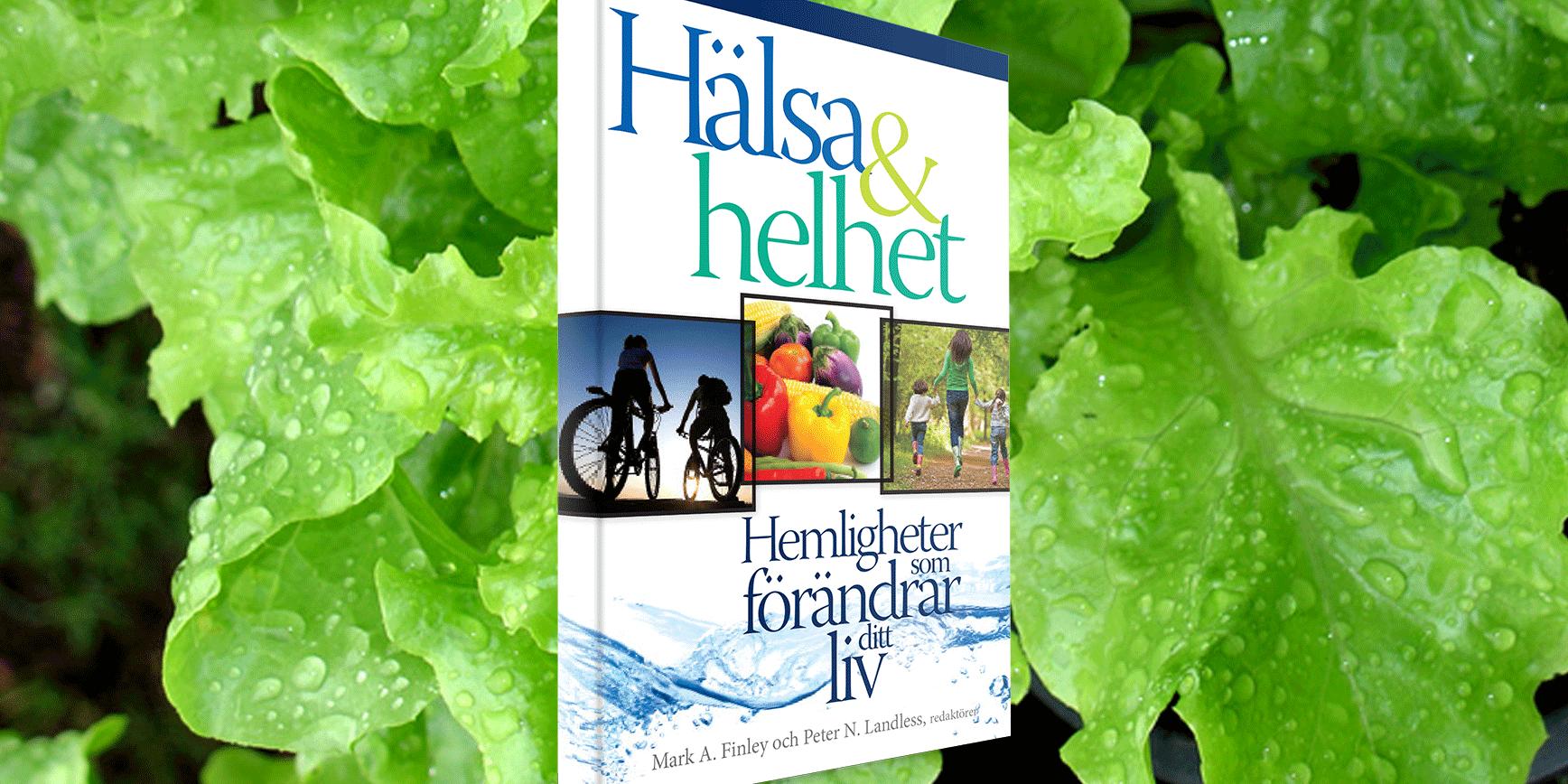 """""""Hälsa och helhet"""" heter boken som tagits fram för att sprida kunskap och uppmuntran kring helhetshälsa."""